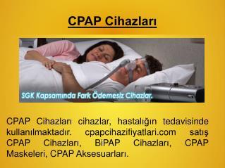 neden mi biz kullanım CPAP Cihazları | Medikal Cihaz  – cpap