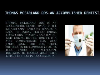 Thomas Mcfarland DDS | Dentist