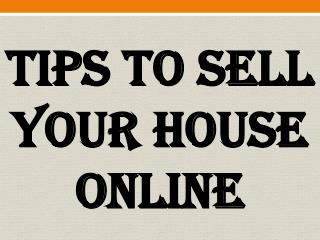 Tips To Sell Your House Online