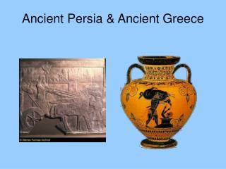 Ancient Persia  Ancient Greece