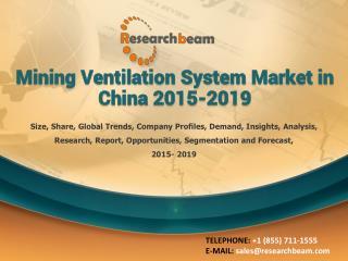 Mining Ventilation System Market in China 2015-2019
