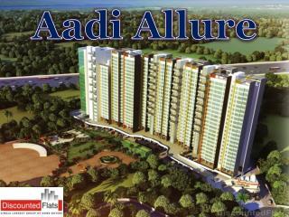 Aadi Allure Kanjurmarg East