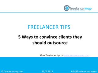 5 Ways to convince clients they should outsource
