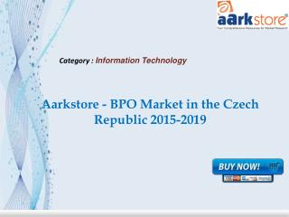 Aarkstore - BPO Market in the Czech Republic 2015-2019