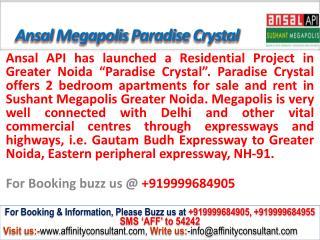 Ansal Api Paradise Crystal @09999684905 Greater Noida