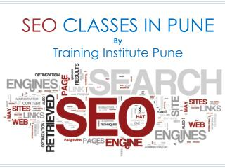 SEO Classes Pune - Training Institute Pune