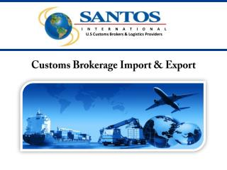 Customs Brokerage Import & Export