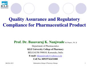 Quality Assurance and Regulatory Compliance for Pharmaceutical Product