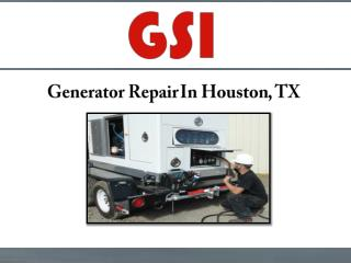 Generator Repair In Houston, TX