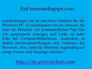 Entfernen truemediapipe.com