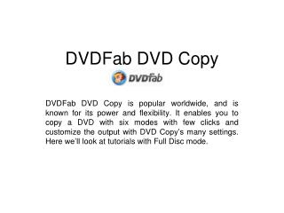 How to copy DVD movie using DVDFab DVD Copy Full Disc mode
