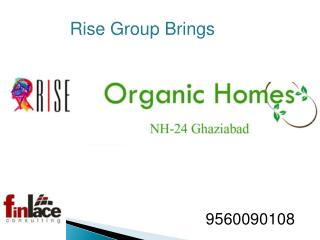 Organic Homes at nh24 ghaziabad
