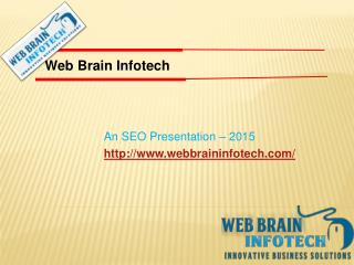 SEO Introduction and Scope with Web Brain InfoTech