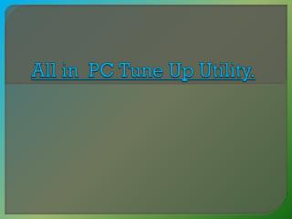 All in One PC Tune up Utility