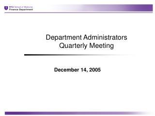 Department Administrators  Quarterly Meeting