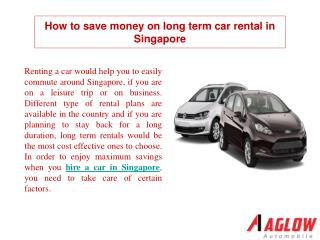 How to save money on long term car rental in Singapore