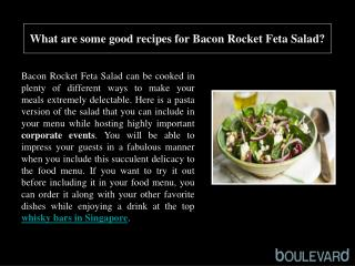 What are some good recipes for Bacon Rocket Feta Salad?