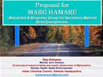 Proposal for MARG HAMARE Mutual Aid  Response Group for Hazardous Material Road Emergencies
