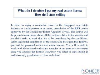 What do I do after I get my real estate license How do I sta