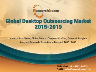 Global Desktop Outsourcing Market 2015-2019