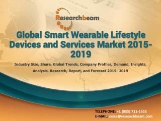 Smart Wearable Lifestyle Devices & Services Market 2015-2019