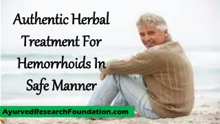 Authentic Herbal Treatment For Hemorrhoids In Safe Manner