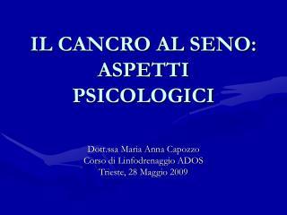 IL CANCRO AL SENO: ASPETTI PSICOLOGICI
