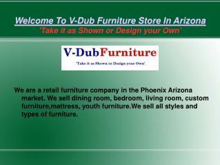 Top Quality Home furniture Store In Arizona