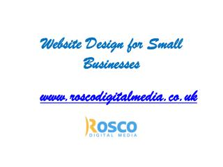 Ingredients for a Good Small Business Website - Roscodigital