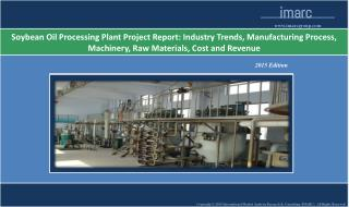 Soybean Oil Processing Plant Project Report