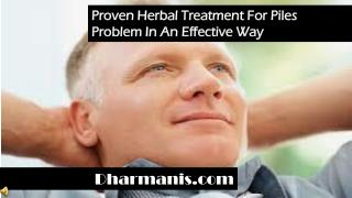 Proven Herbal Treatment For Piles Problem In An Effective Wa