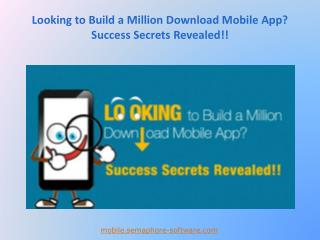 Tips to Build a Million Download Mobile App