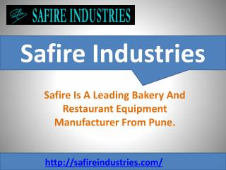 Safire Industries-Bakery Equipment manufacturer in India
