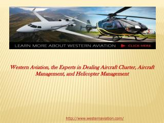 The Experts in Dealing Aircraft Charter, Aircraft Management