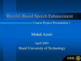 Wavelet-Based Speech Enhancement