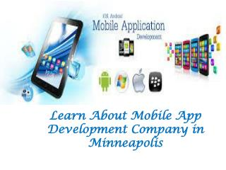 Learn About Mobile App Development Company in Minneapolis