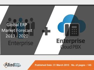Global ERP SOFTWARE Market Forecast 2013 - 2020
