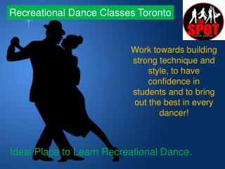 Enhance your Flexibility  & Agility With Recreational Dance