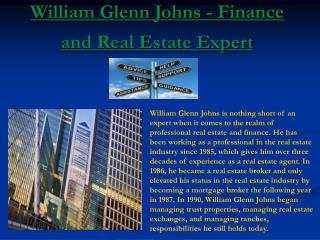 William Glenn Johns - Finance and Real Estate Expert