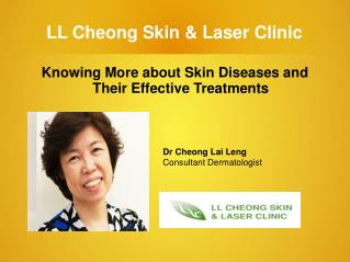 Knowing More about Skin Diseases and Their Effective Treatme
