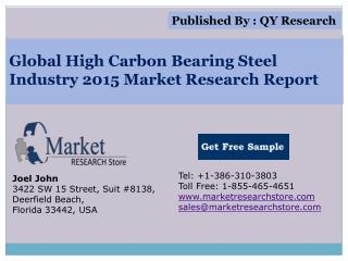 Global High Carbon Bearing Steel Industry 2015 Market Analys