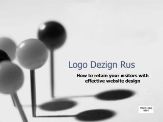 How to retain your visitors with effective website design