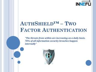 Authshield lab- 2 factor authentication solutions