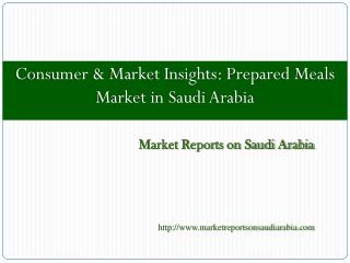 Consumer & Market Insights Prepared Meals Market