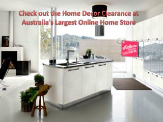 Check out the Home Decor Clearance at Australia's Largest On