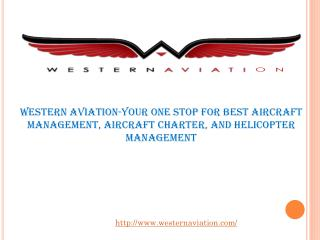 Western Aviation-Your One Stop for Best Aircraft Management,