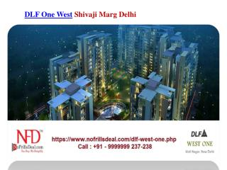 DLF One West Shivaji Marg New Delhi @9999999237