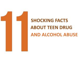 11 Shocking Facts About Teen Drug And Alcohol Abuse