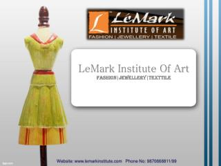 LemarkInstitute : Make your Career in Fashion Designing
