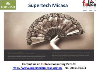 Supertech Micasa, Supertech Micasa Thanisandra Bangalore